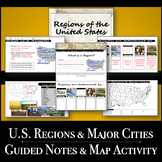 U.S. Geography - Regions & Major Cities - Guided Notes & M