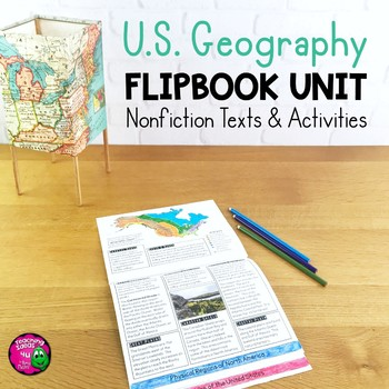 U.S.Geography Unit: Informational Texts, Maps, Activities Regions, States & More