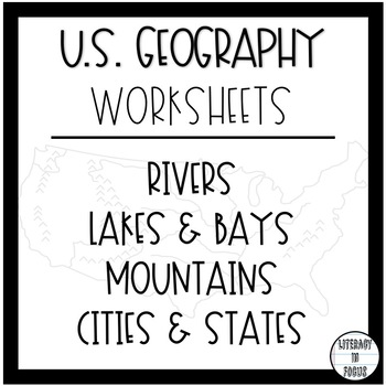 U.S. Geography Worksheets- Rivers, Bays, Lakes, Mountains, Cities, & States!