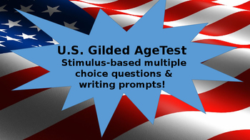 U.S. Gilded Age & Industrialization Unit Test