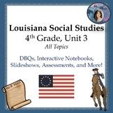 Louisiana, 4th Grade, Unit 3,  Revolution & Government, FU