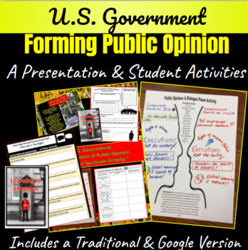 U.S. Government: Forming Public Opinion ~PPT & Activities~