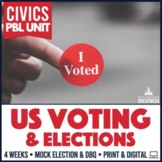 Civics PBL Voting Unit & Mock Election Unit