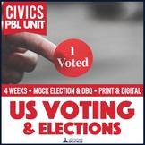 Civics PBL Voting Unit & Mock Election Unit