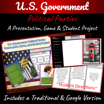 U.S. Government: Political Parties Power-point, Game, and