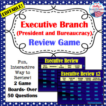U.S. Government Review Game: Executive Branch (editable)