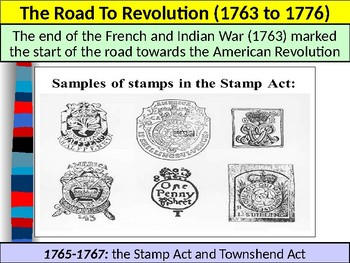 U.S. HISTORY UNIT 2 LESSON 1: The Road To Revolution POWERPOINT