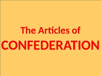 U.S. HISTORY Unit 3 Lesson 1: The Articles of Confederation POWERPOINT