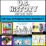 U.S. History Before 1877: Full Year of Projects/Notes/Activities!