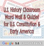 U.S. History Classroom Word Wall & Quizlet for U.S. Consti