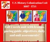 U.S. History - Unit 1: Colonization Unit: 1607-1754