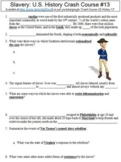 Crash Course U.S. History #13 (Slavery) worksheet