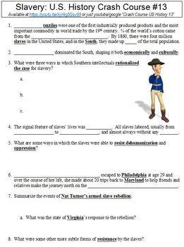 Crash Course U S History 13 Slavery Worksheet By Danis Marandis