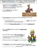 Crash Course U.S. History #24 (Westward Expansion) worksheet