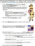 Crash Course U.S. History #29 (Progressive Presidents) worksheet
