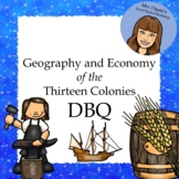 Social Studies DBQ: Geography and Economy of the Thirteen Colonies