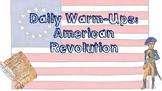 U.S. History Daily Warm-ups: The American Revolution