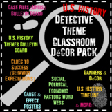 U.S. History Detective Theme Decor Bundle