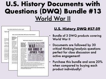 U.S. History Documents with Questions (DWQ) Bundle #13 - World War II