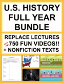 U.S. History Full Year Bundle Instructional Videos, Nonfiction Texts + Timeline
