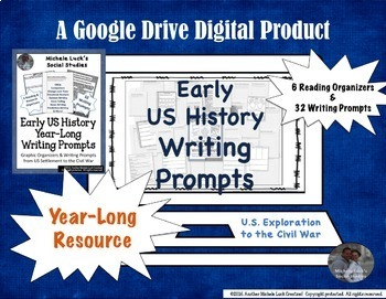 U.S. History Full Year Writing Prompts & Graphic Organizer