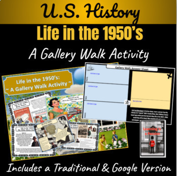 U.S. History: Life in the 1950's  ~ A Gallery Walk Activity ~