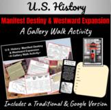 U.S. History: Manifest Destiny & Westward Expansion ~A Gallery Walk Activity~