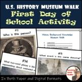 U.S History Museum Walk - First Day of School Activity - Paper/Digital Versions