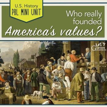 U.S. History PBL Mini-Unit: SMART Goals in America's Foundations