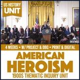 US History American Hero PBL Unit  Print & Digital