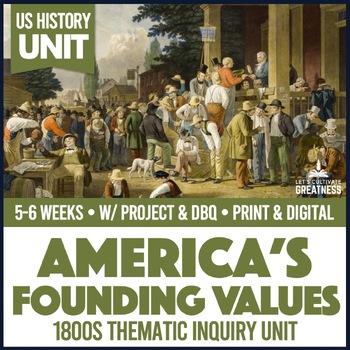 US History PBL Values & America's Foundations Unit