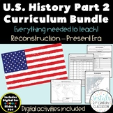 U.S. History Part 2 Bundle {Digital & PDF Included}