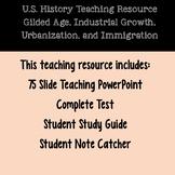 U.S. History Resource- Gilded Age, Industrial Growth, Urba