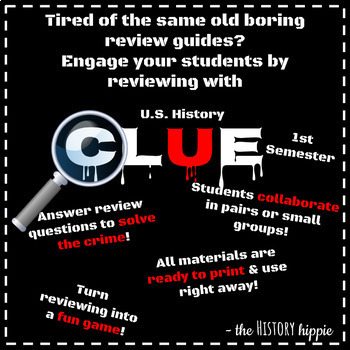 U.S. History Since 1877 FIRST Semester End of Course Clue Review Game