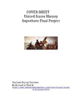 U.S. History Superhero Project