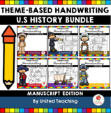 Handwriting Practice - U.S History Growing Bundle (Manuscript Edition)