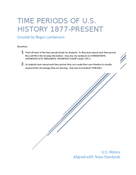 U.S. History Time Period Sheets from 1877-Present STAAR EOC Prep