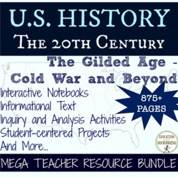 US History Gilded Age through Cold War Teacher Resource Bundle (MY LIBRARY)