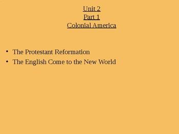 """U.S. History Unit 2 """"Early Colonial Settlement"""" Unit Power Point Bundle"""