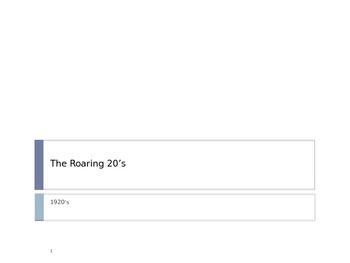 U. S. History Unit: The Roaring 20's