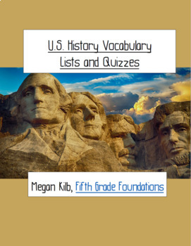 U.S. History Vocabulary List and Quizzes