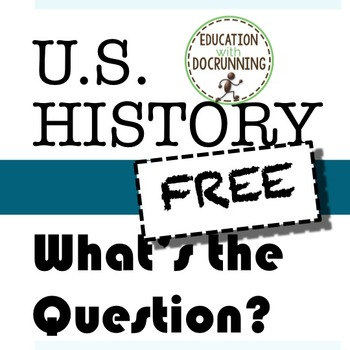 U.S. History What's the Question Bell-Ringers (SAMPLE)