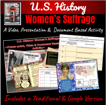 U.S. History: Women's Suffrage ~Power-point, Video & Document Based Activity~