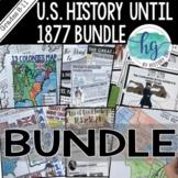 U.S. History to 1877  Bundle