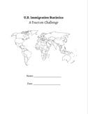 U.S. Immigration Statistics: A Fraction Challenge