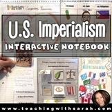 U.S. Imperialism: Interactive Notebook