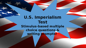 U.S. Imperialism Unit Test