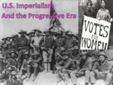 U.S. Imperialism and the Progressive Era with Video BUNDLE