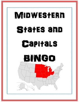U.S. Midwestern States and Capitals BINGO