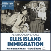 US Mini PBL Unit Ellis Island Immigration with Interview Oral History Project